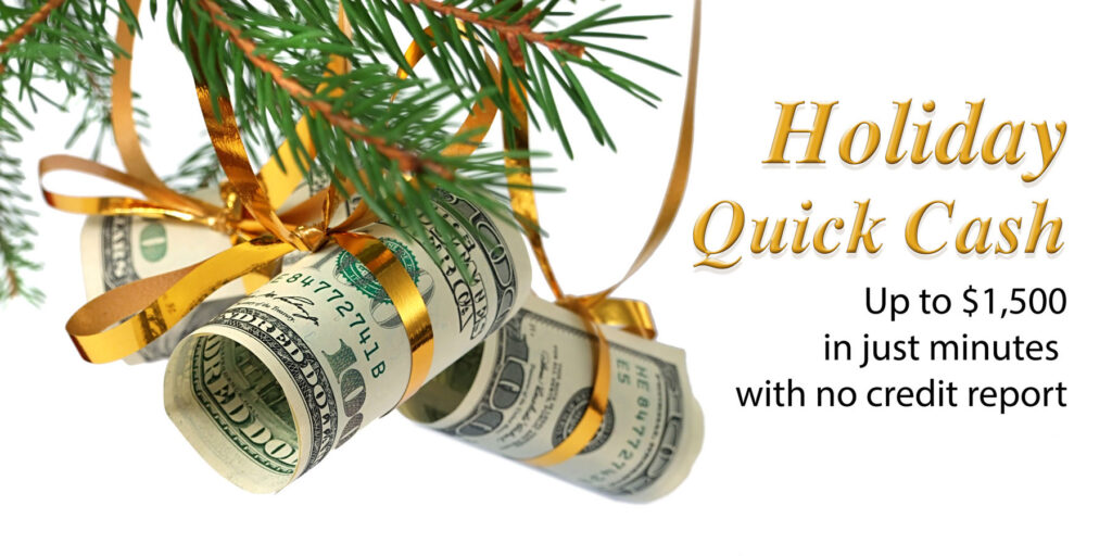 Holiday quick cash